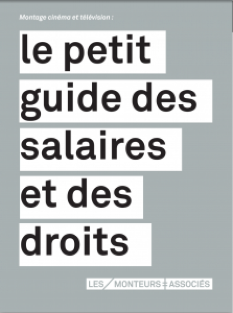 Montage cinéma et télévision : le petit guide des salaires et des droits